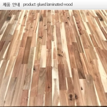 18T,아카시아  glued laminated wood  solid  집성재